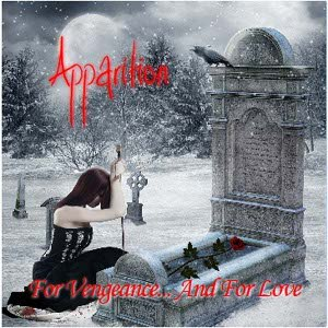 Apparition альбом For Vengeance... And for Love
