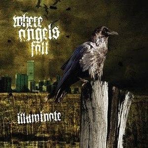 Where Angels Fall альбом Illuminate