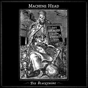 MACHINE HEAD альбом The Blackening