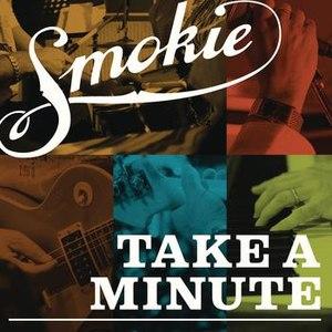 Smokie альбом Take A Minute