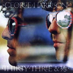 George Harrison альбом Thirty Three & 1/3