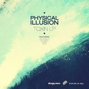 Physical Illusion альбом Toxin LP