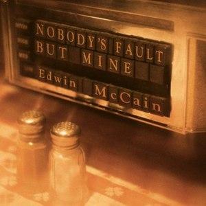 Edwin McCain альбом Nobody's Fault But Mine