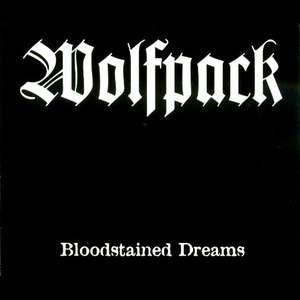 Wolfpack альбом Bloodstained Dreams