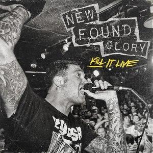 New Found Glory альбом Kill It Live