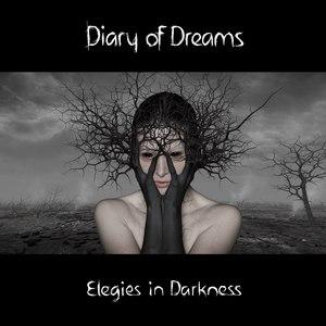Diary Of Dreams альбом Elegies in Darkness (Deluxe Edition)