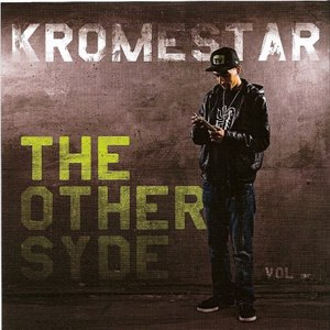Kromestar альбом The Other Syde