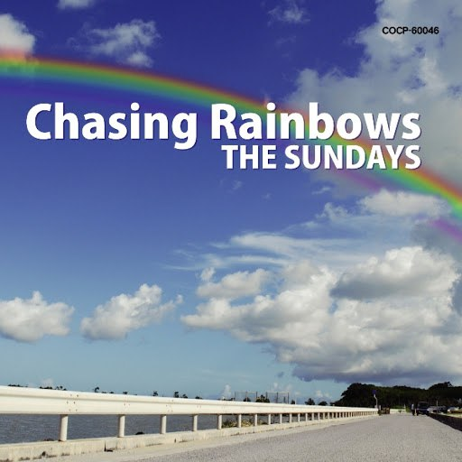 The Sundays альбом Chasing Rainbows