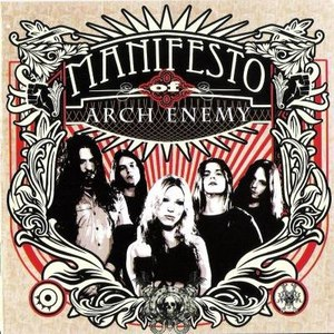 Arch Enemy альбом Manifesto of Arch Enemy