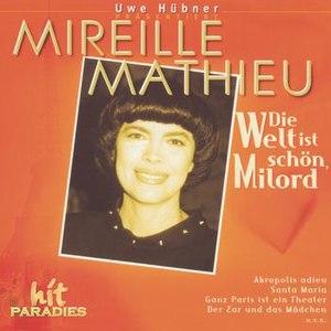 Mireille Mathieu альбом Die Welt ist schön, Milord