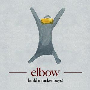 Elbow альбом Build a Rocket Boys!