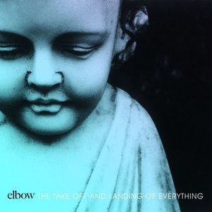 Elbow альбом The Take Off And Landing Of Everything (The Take Off and Landing of Everything)
