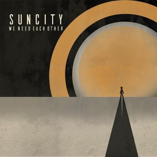 Sun City альбом We Need Each Other