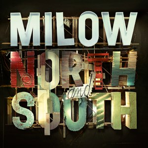Milow альбом North and South