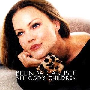 Belinda Carlisle альбом All God's Children