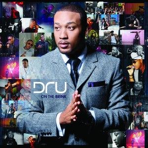 Dru альбом On The Brink