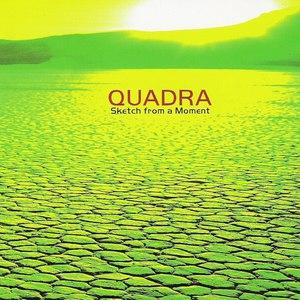 Quadra альбом Sketch From A Moment