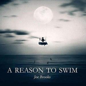 joe brooks альбом A Reason to Swim (Deluxe Version)