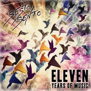 Sesto Sento альбом Eleven Years of Music