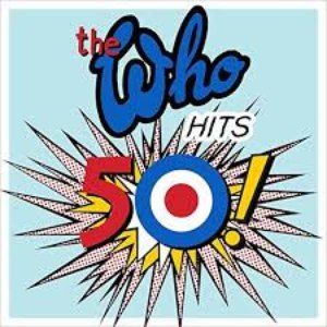 The Who альбом The Who Hits 50 (Deluxe Edition)