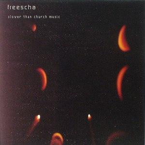 Freescha альбом Slower Than Church Music