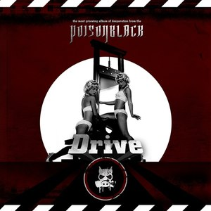 Poisonblack альбом Drive