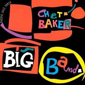 Chet Baker альбом Chet Baker Big Band