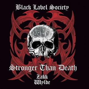 Black Label Society альбом Stronger Than Death