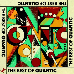 Quantic альбом The Best Of Quantic