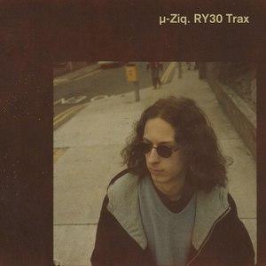 µ-Ziq альбом RY30 Trax