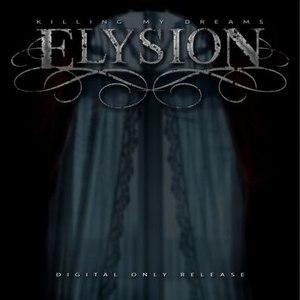 Elysion альбом Killing My Dreams EP