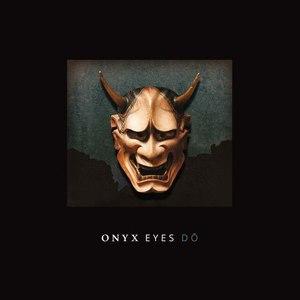 Onyx Eyes альбом Dó