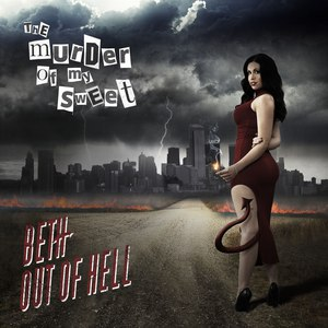The Murder of My Sweet альбом Beth Out of Hell