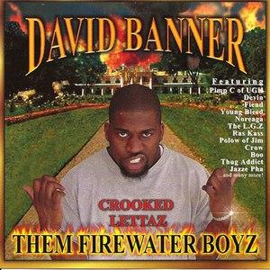 David Banner альбом Them Firewater Boyz
