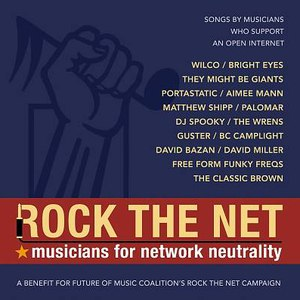 Bright Eyes альбом Rock The Net: Musicians For Network Neutrality