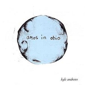 Kyle Andrews альбом Amos In Ohio