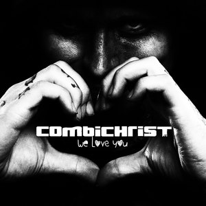 Combichrist альбом We Love You (Deluxe)