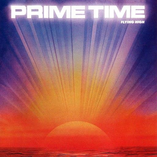 Prime Time альбом Flying high