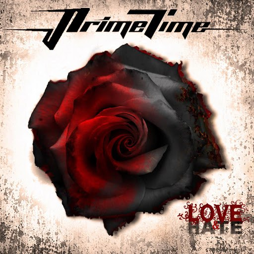 Prime Time альбом Love and Hate