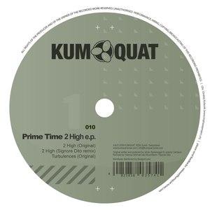 Prime Time альбом 2 High EP