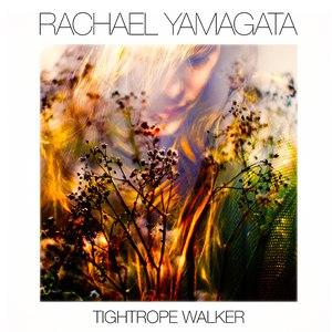 Rachael Yamagata альбом Tightrope Walker