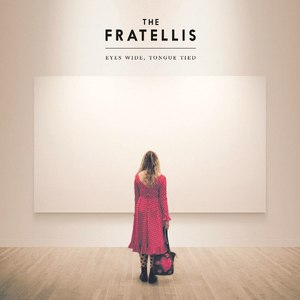 The Fratellis альбом Eyes Wide, Tongue Tied