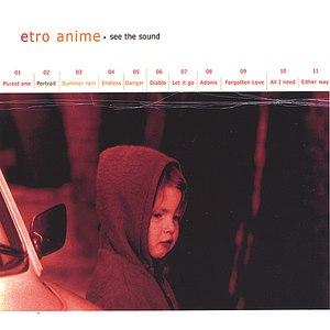 Etro Anime альбом See The Sound
