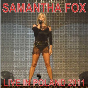 Samantha Fox альбом Live In Poland 2011