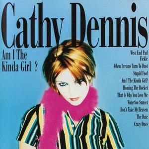 Cathy Dennis альбом Am I the Kinda Girl?