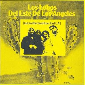 Los Lobos альбом Los Lobos Del Este De Los Angeles