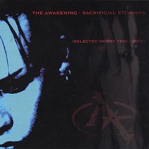 The Awakening альбом Sacrificial Etchings