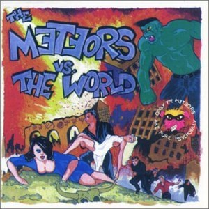 The Meteors альбом The Meteors vs. The World