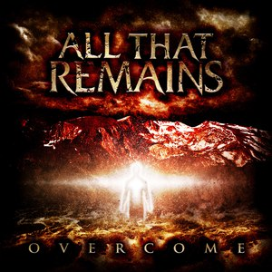 All That Remains альбом Overcome