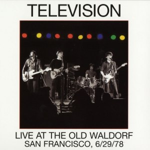 Television альбом Live at the Old Waldorf